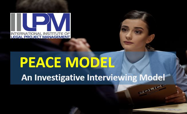 The PEACE Investigative Interviewing Model